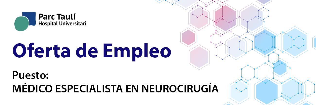 Oferta de Empleo : Médico especialista en Neurocirugía